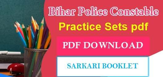 Bihar Police Constable Practice Sets PDF Download